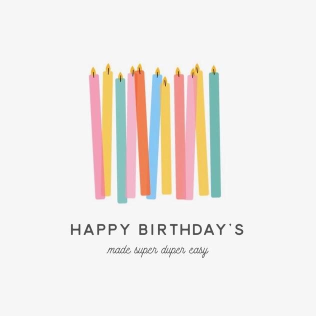 Medium happy birthdays made easy